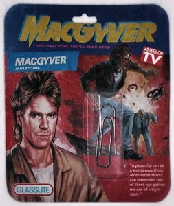 - The MacGyver Multi-Tool -
